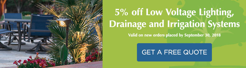 5% off Low Voltage Lighting, Drainage and Irrigation Systems